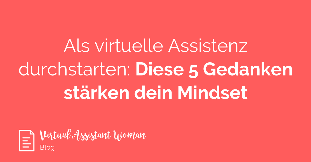 Mindset virtuelle Assistentinnen