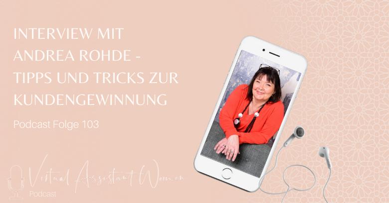 Tipps und Tricks zur Kundengewinnung - Interview mit Andrea Rohde