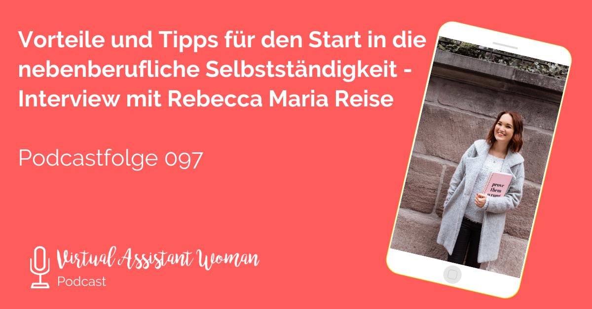Nebenberufliche Selbstständigkeit - Virtual Assistant Women - Interview mit Rebecca Maria Reise